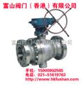 铸钢固定球阀FSQ347FH香港富山
